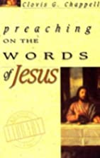 Preaching on the Words of Jesus (Chappell…