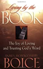 Living by the Book: The Joy of Loving and…