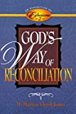 Lloyd-Jones, O Martyn: God's Way of Reconciliation: Exposition of Ephesians 2