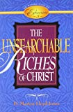 Lloyd-Jones, D. Martyn: Unsearchable Riches of Christ: Exposition of Ephesians 3