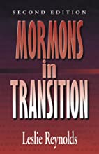 Mormons in Transition by Leslie Reynolds