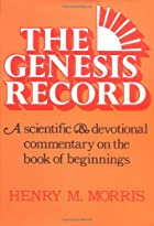 The Genesis Record: A Scientific and…