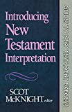 McKnight, Scot: Introducing New Testament Interpretation