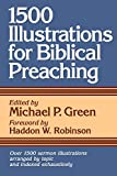 Green, Michael P.: 1500 Illustrations for Biblical Preaching