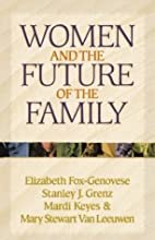 Women and the Future of the Family (Kuyper…