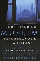 Understanding Muslim Teachings and…