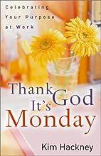 Thank God It's Monday: Celebrating Your…