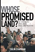 Whose Promised Land? by Colin Chapman