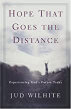 Hope That Goes the Distance: Experiencing…