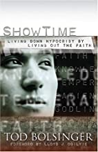 Show Time: Living Down Hypocrisy By Living…