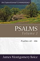 Psalms: An Expositional Commentary, volume 2…