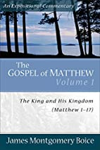 Gospel of Matthew, The: The King and His…