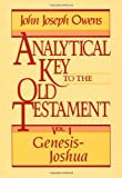 Owens, John Joseph: Analytical Key to the Old Testament: Genesis-Joshua