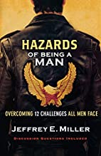 Hazards of Being a Man: Overcoming 12…