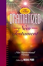 The Dramatized New Testament: New…