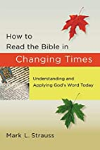 How to Read the Bible in Changing Times:…
