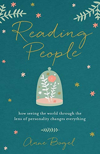 reading-people-how-seeing-the-world-through-the-lens-of-personality-changes-everything