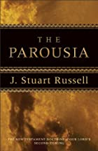 The parousia : the New Testament doctrine of…