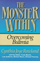 The Monster Within: Overcoming Bulimia by…