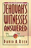 Reed, David A.: Jehovah's Witnesses: Answered Verse by Verse