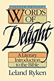 Ryken, Leland: Words of Delight: A Literary Introduction to the Bible