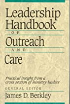 Leadership Handbook of Outreach and Care by…