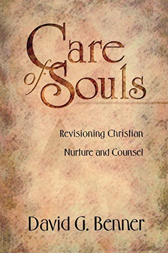 care-of-souls-revisioning-christian-nurture-and-counsel