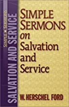 Simple Sermons on Salvation and Service by…