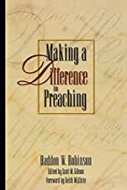 Making a Difference in Preaching: Haddon…