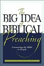 The Big Idea of Biblical Preaching:…