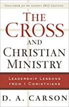 The Cross and Christian Ministry: Leadership…