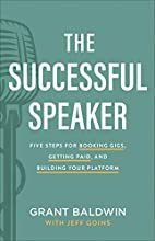 The Successful Speaker: Five Steps for…