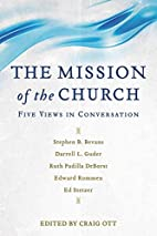 The Mission of the Church: Five Views in…