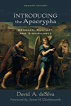 Introducing the Apocrypha: Message, Context,…