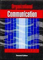 Organizational Communication: Theory and…