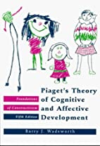 Piaget's Theory of Cognitive and Affective…