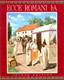 Lawall, Gilbert: Ecce Romani I-A a Latin Reading Program: A Latin Reading Program  Meeting the Family