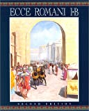 Lawall, Gilbert: Ecce Romani: A Latin Reading Program  Rome at Last