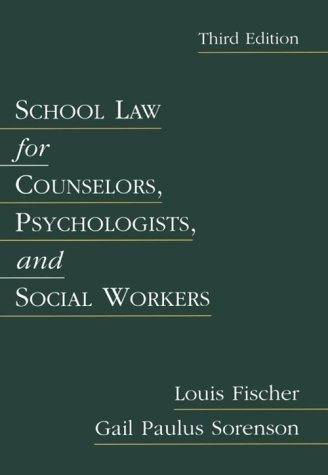 school-law-for-counselors-psychologists-and-social-workers-3rd-edition