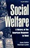 Axinn, June: Social Welfare: A History of the American Response to Need