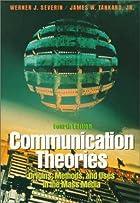 Communication theories : origins, methods,…
