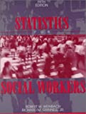 Robert W. Weinbach: Statistics for Social Workers (5th Edition)