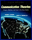 Communication theories : origins, methods,…