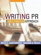 Writing PR: A Multimedia Approach by Meta G.…