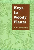 Keys to Woody Plants by Walter Conrad…