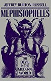 Russell, Jeffrey Burton: Mephistopheles: The Devil in the Modern World