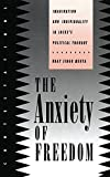 Mehta, Uday Singh: The Anxiety of Freedom: Imagination and Individuality in Locke's Political Thought