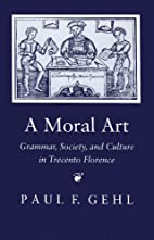 A Moral Art: Grammar, Society, and Culture…
