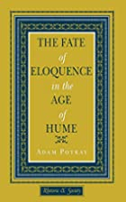 The Fate of Eloquence in the Age of Hume…