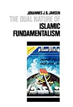 The Dual Nature of Islamic Fundamentalism by…